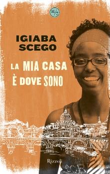 Il racconto della scrittrice italo somala igiaba scego for Crea la mia casa