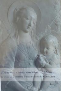 Presenze rinascimentali a Spinea : le opere di Giovanni Buora e Antonio Rossellino